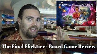The Final Flicktier - Kickstarter - Board Game Review