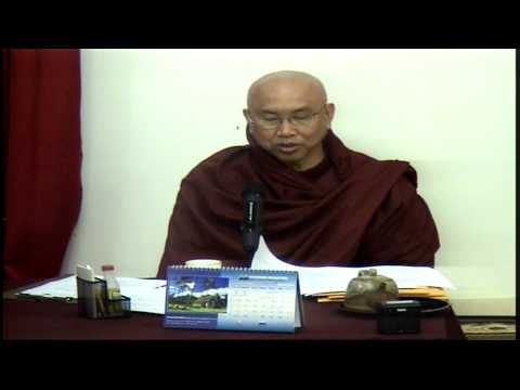 Nov 18, 2012 Visuddhimagga by Venerable Sayadaw U Jotalankara at TDS Dhamma Class