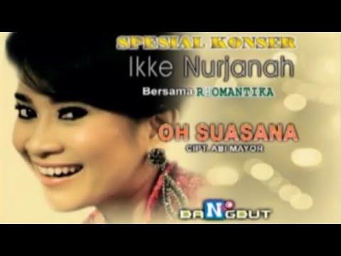 Ikke Nurjanah  - Oh Suasana