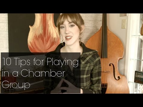 10 Tips for Playing in a Chamber Group | How To Music | Sarah Joy