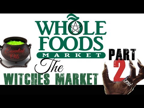 Whole Foods | Witches Market (PART 2)