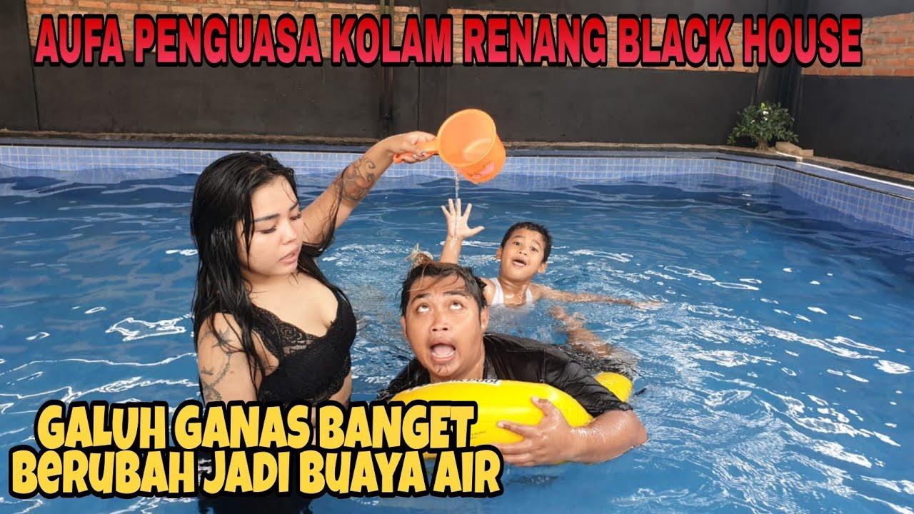 RENANG DI KOLAM BLACK HOUSE, DIPAKSA AUFA ANAKNYA PANJI BARENG GALUH TABUNG GAS