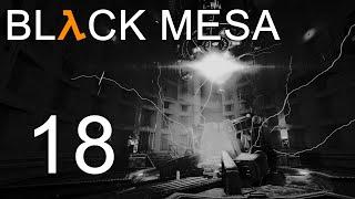 Black Mesa - Прохождение игры на русском - Глава 14: Ядро Лямбды ч.2 [#18] | PC