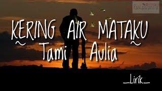 Kering Air Mataku - Geisha | Cover Tami Aulia (lyrics)