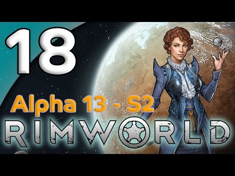 Rimworld Alpha 13 - 18. Bedrooms and Barns - Let's Play Rimworld Gameplay