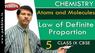 Law of Definite Proportion : Atoms and Molecules | Chemistry | Class 9 | CBSE