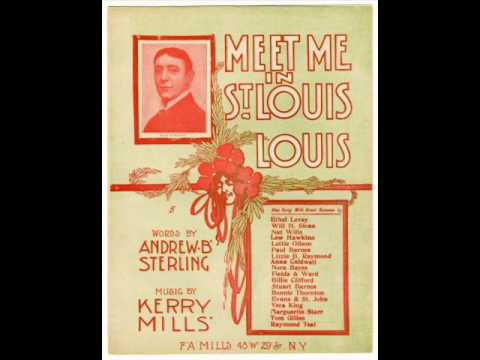Billy Murray - Meet Me In St. Louis, Louis 1904 St. Louis World's Fair