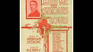 Billy Murray - Meet Me In St. Louis, Louis 1904 St. Louis World