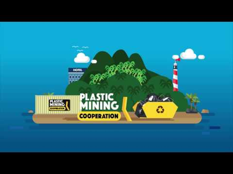 The Plastic Mining Cooperation: Let's start plastic recycling on islands