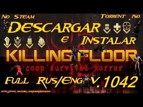 Descargar E Instalar Killing Floor   V.1042   Full Iso No Steam Rus/Eng   Torrent   HD/HQ