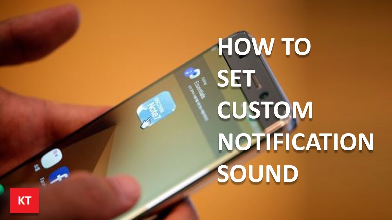 How to set custom text notification sound for android mobile s8, s8+, note 8