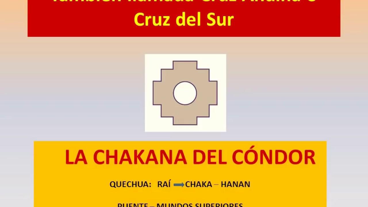 LA  CHAKANA - LA CRUZ ANDINA