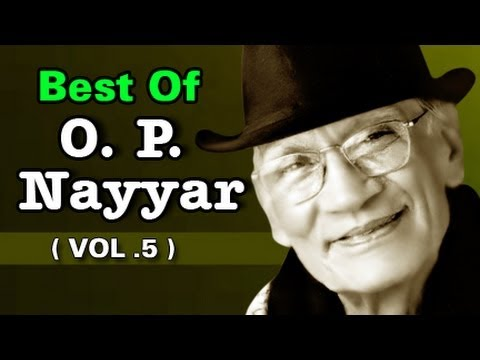 Finest Collections by O. P. Nayyar | Old Hindi Songs | JukeBox - Vol 5