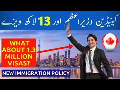 CANADIAN PRIME MINISTER CONFIRMS 1,300,000 VISAS FOR NEW IMMIGRATION POLICY