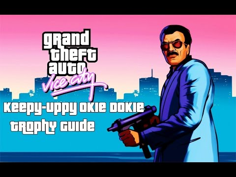 Grand Theft Auto: Vice City (PS4) - Keepy-Uppy Okie Dokie Trophy Guide