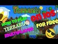 HOW TO PLAY TERRARIA MULTIPLAYER || ON IOS FOR FREE || no pc or jailbreak needed