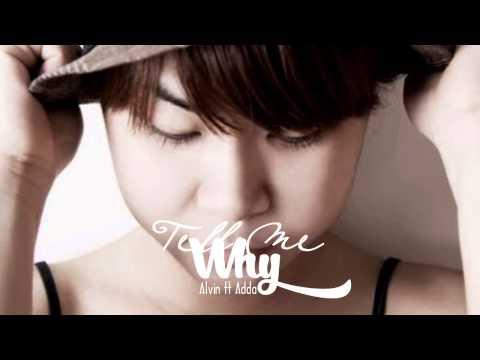 Tell Me Why   Alvin ft Adda【KHMER VERSION】