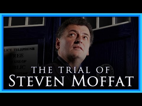 The Trial of Steven Moffat