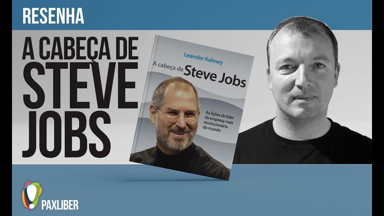 c5f00d3a44f Resenha A Cabeça de Steve Jobs - YouTube