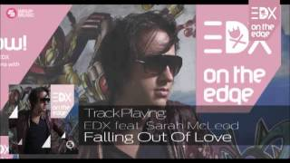 edx ft sarah mcleod   falling out of love album mix on the edge