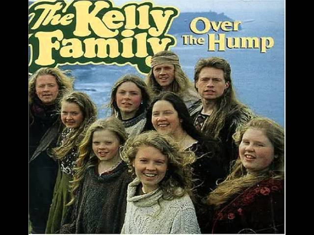 The Kelly Family Over The Hump F