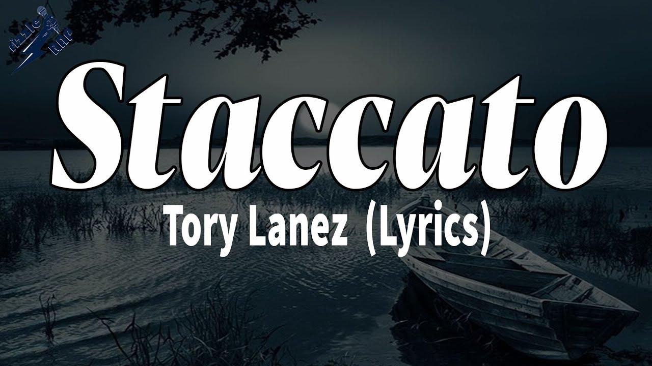Download Tory Lanez - Staccato (Lyrics)   rizzleRap
