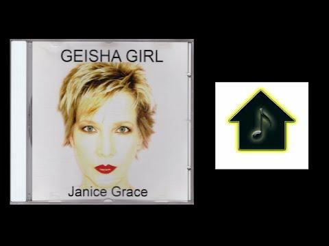Janice Grace - Geisha Girl (Tracy Young Dub)