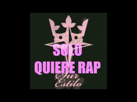 Del Sur Mc`s - Solo Quiere Rap Ft. Jona SouthBeat