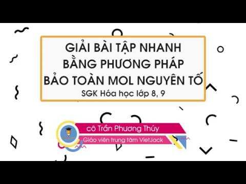 Giải bài tập nhanh bằng phương pháp bảo toàn mol nguyên tố |Hóa học 9 | cô Phương Thúy| VietJack.com