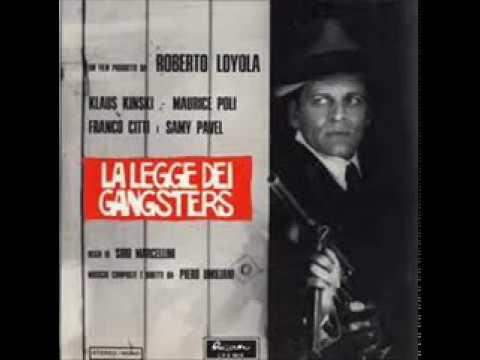 Piero Umiliani – La Legge Dei Gangsters (The Original Complete Motion Picture Soundtrack)