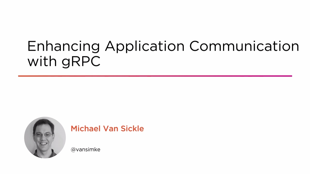 Enhancing Application Communication with gRPC | Pluralsight