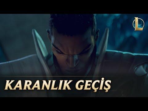 Karanlık Geçiş   League of Legends