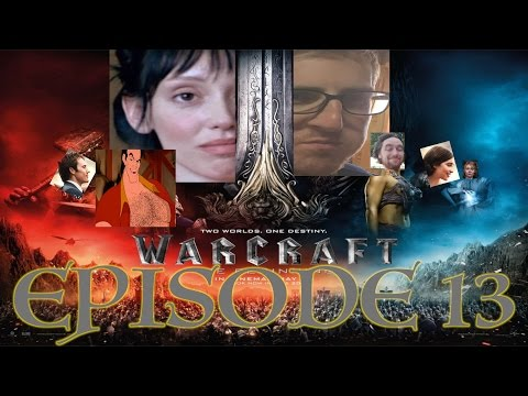 Yet Another Review Podcast Episode 13-A: Warcraft