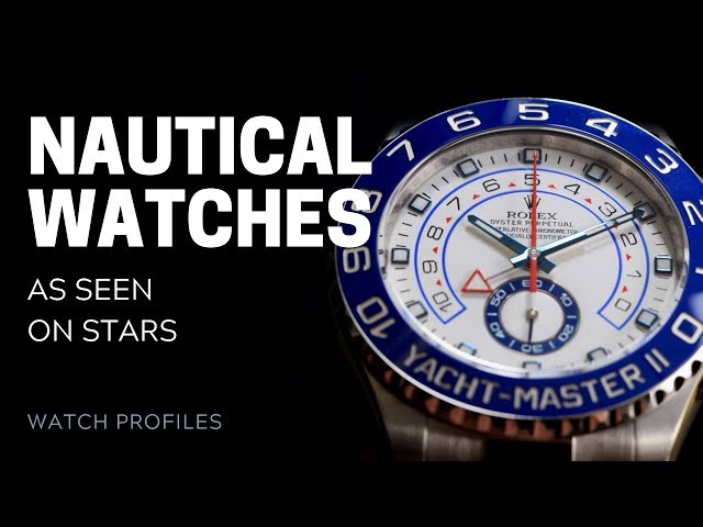 Nautical Watches, as Seen on Stars | SwissWatchExpo [Watch Collection]