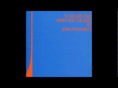 Murderers - To Record only Water for Ten Days - John Frusciante (2001)