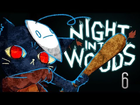 Cry Plays: Night in the Woods [P6]