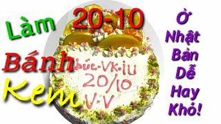 20-10 Làm Bánh Kem Siêu TO Khủng Khiếp Hồn tại Nhật Bản - Hoàng Đặng Linh Hướng JP