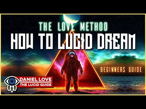how-to-lucid-dream-for-beginners:-the-love-method---a-new-lucid-dreaming-technique