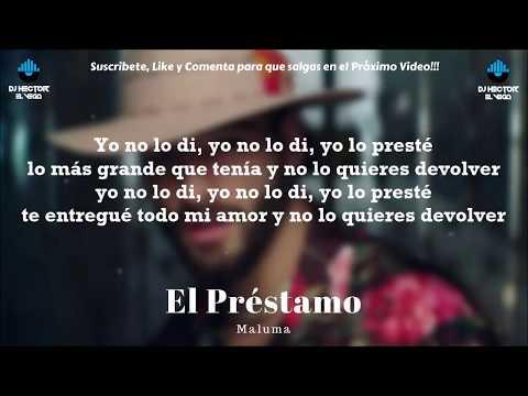 El Prestamo - Maluma (Letra/Lyrics) 2018 #FAME