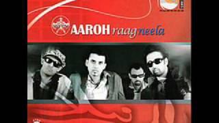 Aaroh - Woh Jo Kehday