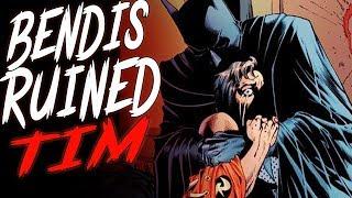 BENDIS amp DC Comics Have RUINED Tim Drake FOREVER