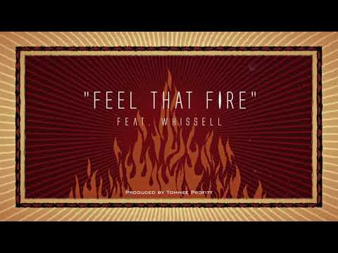 """Feel That Fire"" (feat. Whissell) // Produced By Tommee Profitt"