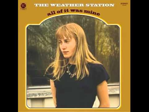 The Weather Station- Came So Easy