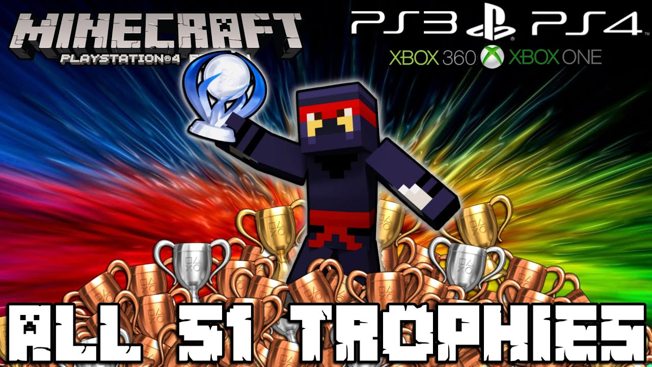 minecraft ps4 all 51 trophies trophy guide tutorial ps3 rh youtube com psn trophy guide bloodborne playstation pets trophy guide