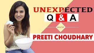 Unexpected Q&A Ft.Preeti Chaudhary    Telly Chaska