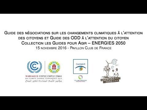COP 22 (15/11/16) Présentation des Guides pour les citoyens : Climat et Développement Durable