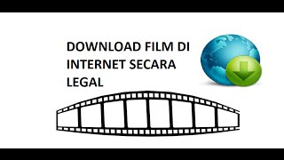 Download Video Cara Download Film Internet Secara Legal MP3 3GP MP4