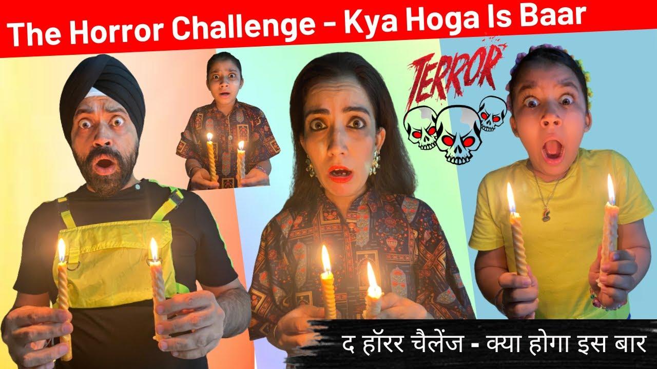 The Horror Challenge - Kya Hoga Is Baar ?   Ramneek Singh 1313   RS 1313 VLOGS