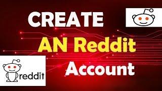 Het maken van een reddit account. Hoe ccreate aa account iin rereddit.