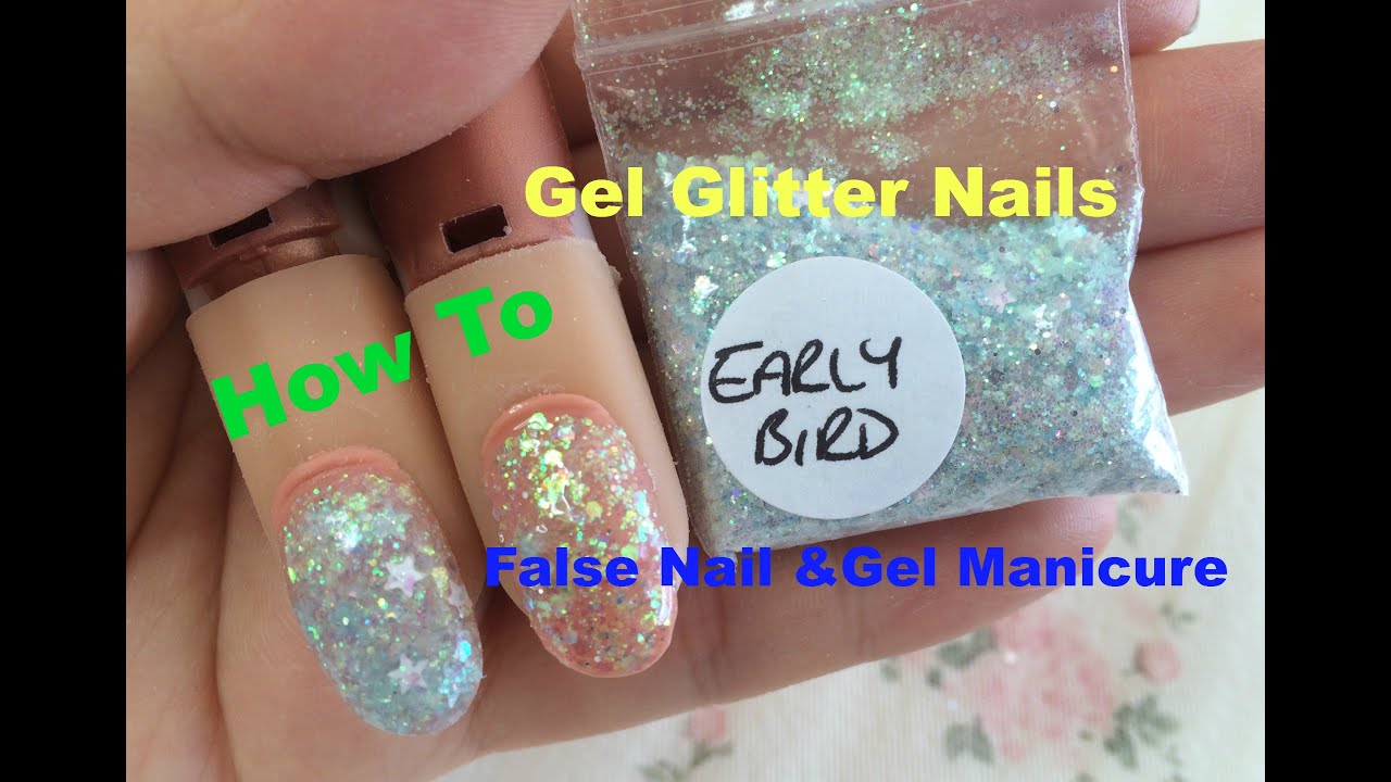 How To Do Full Glitter Gel Nails ~~ On False Nails and Gel Manicure ...